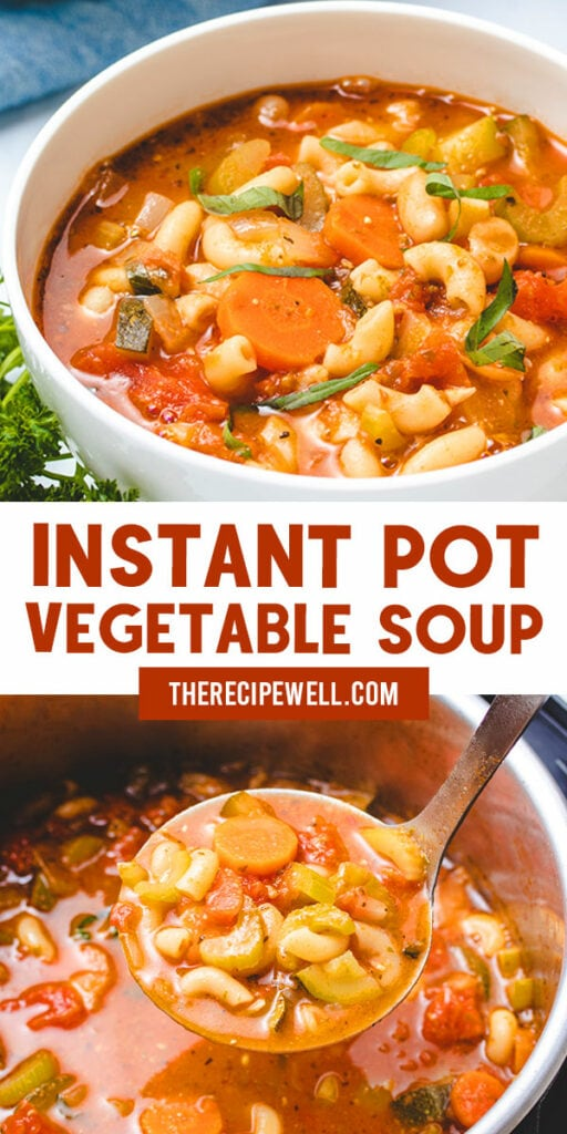 A Pinterest collage with 2 photos of vegetable soup with text in the middle that says Instant Pot Vegetable Soup