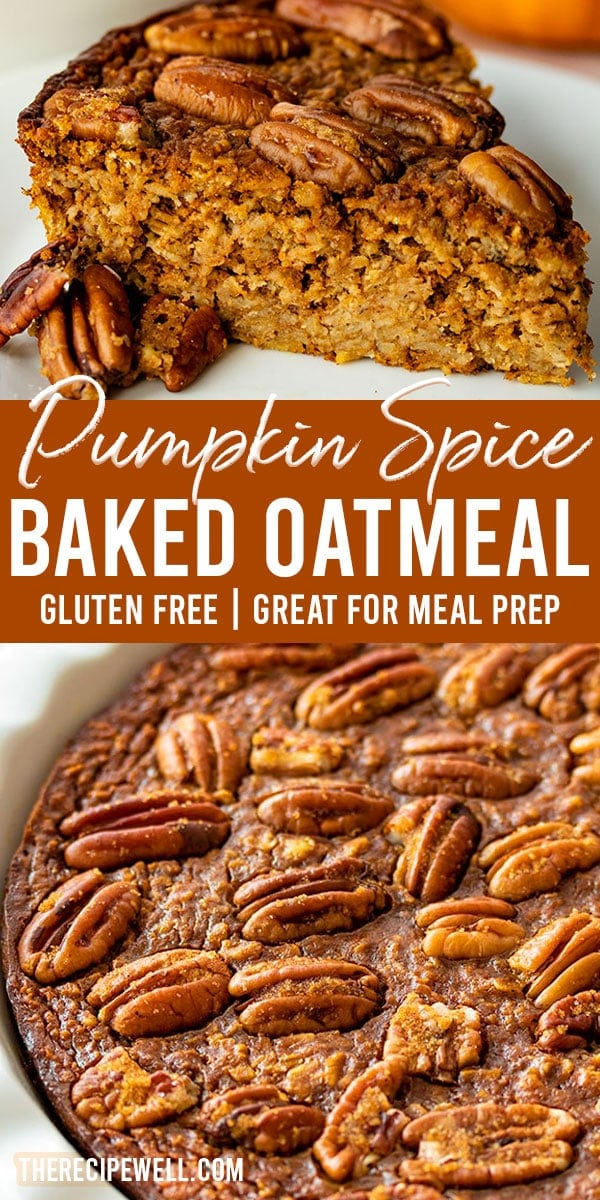 Pumpkin Spice Baked Oatmeal has all the flavours of pumpkin pie, but in breakfast form. The perfect autumn breakfast to serve at a holiday brunch or for meal prep! FOLLOW The Recipe Well for more great recipes!  #fallbreakfast #mealprep #breakfast #bakedoatmeal #makeahead #holidaybrunch via @therecipewell