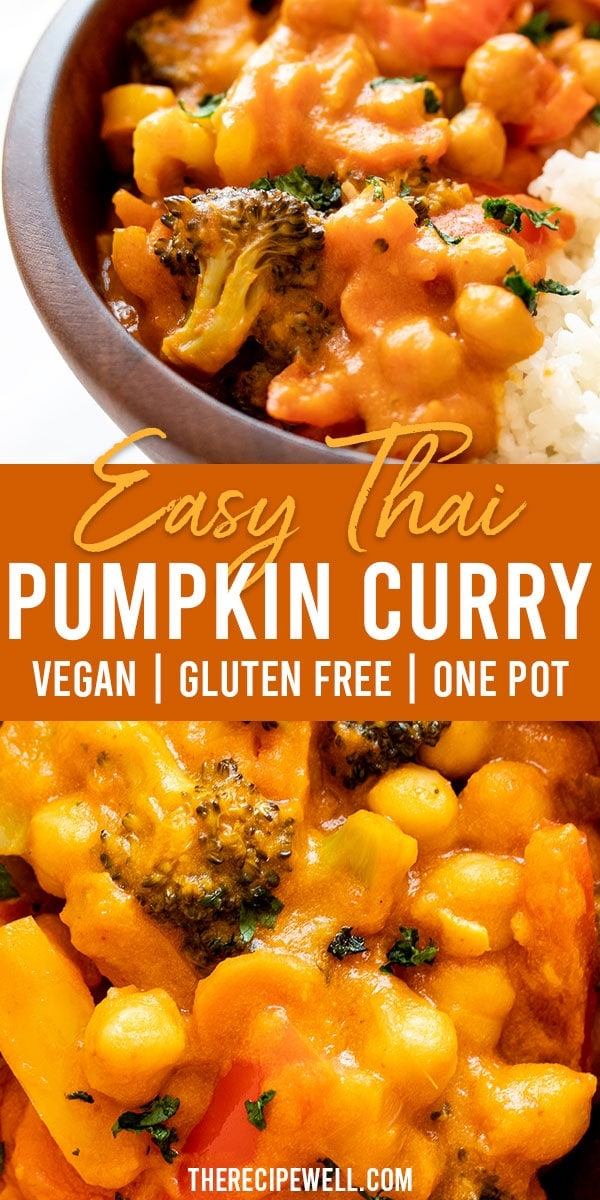 This easy Thai Pumpkin Curry is a delicious vegan meal. With a flavourful creamy sauce, it's a healthy weeknight meal that is also perfect for meal prep! FOLLOW The Recipe Well for more great recipes!  #weeknightmeal #mealprep #dinner #lunch #pumpkin #vegan #chickpea #healthy #easydinner via @therecipewell