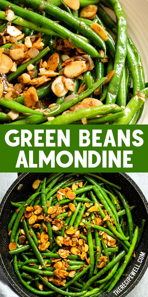 Green Beans Almondine is an easy side dish that is fast enough to make on a weeknight, yet impressive enough to serve at a holiday dinner. You may never eat plain green beans again! FOLLOW The Recipe Well for more great recipes! #easy #weeknightmeal #Thanksgiving #Christmas #Holiday #lemon #shallot #garlic #veganoption via @therecipewell