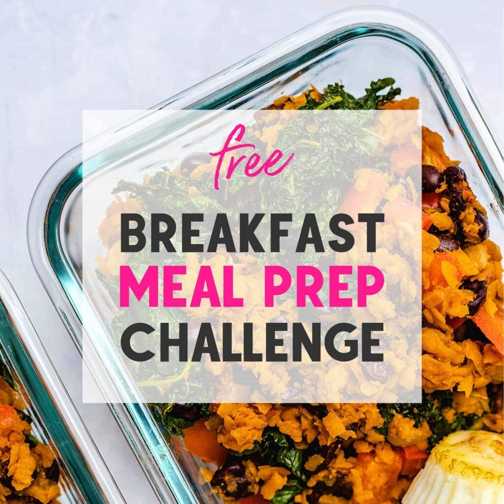 Free Breakfast Challenge Text overlayed on photo of sweet potato and kale has in a glass meal prep container