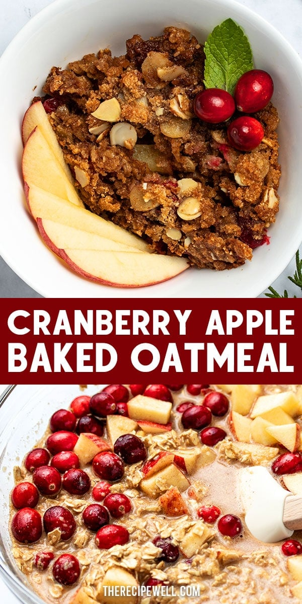 Cranberry Apple Baked Oatmeal is a delicious addition to your breakfast or brunch during the holiday season. Just 15 minutes to prep! FOLLOW The Recipe Well for more great recipes!  #holiday #Christmas #makeahead #glutenfree #dairyfreeoption   via @therecipewell