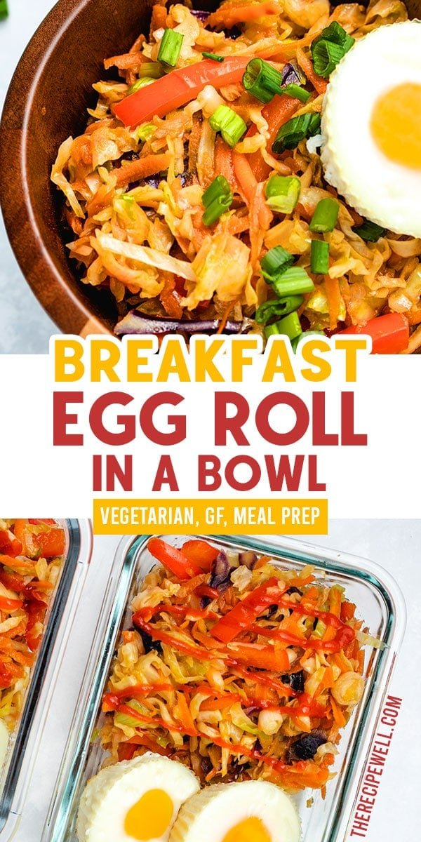 Vegetarian Egg Roll in a Bowl is a healthy meal at any time of the day, but it's an especially delicious way to add more vegetables to your breakfast! Made with coleslaw mix, carrot, bell pepper and topped with portable egg muffins, these bowls are ideal for meal prep! FOLLOW The Recipe Well for more great recipes!  #mealprep #breakfast #healthy #vegetarian #coleslaw #sesameoil #glutenfree via @therecipewell