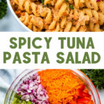 A two-picture collage for Pinterest with text that says Spicy Tuna Pasta Salad