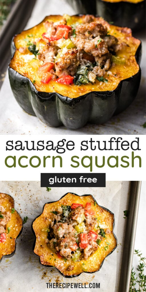"A two photo Pinterest collage with text overlay, ""sausage stuffed acorn squash, gluten free""."