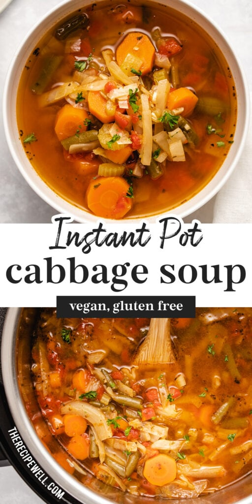 "A two photo Pinterest graphic with text overlay: ""Instant Pot Cabbage Soup, vegan, gluten free""."