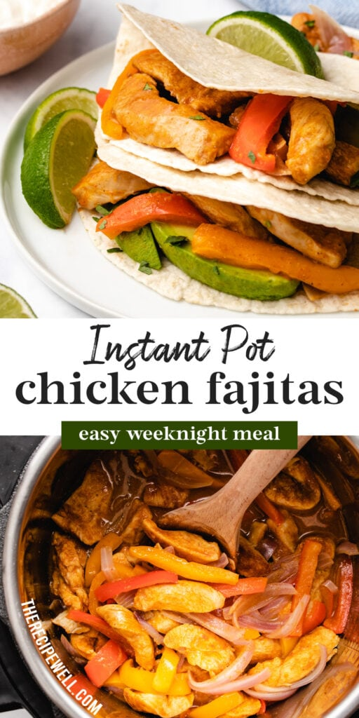 "A two photo Pinterest graphic with text overlay: ""Instant Pot chicken fajitas, easy weeknight meal""."