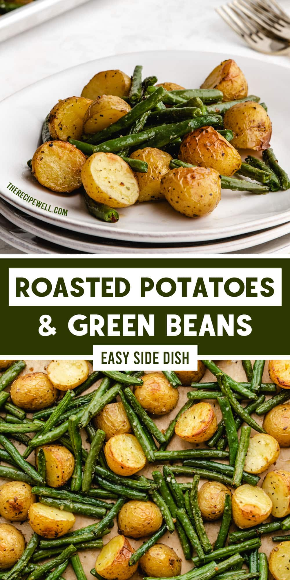 Roasted Potatoes and Green Beans are a delicious addition to any meal with chicken, beef or fish. Little prep and little cleanup! via @therecipewell